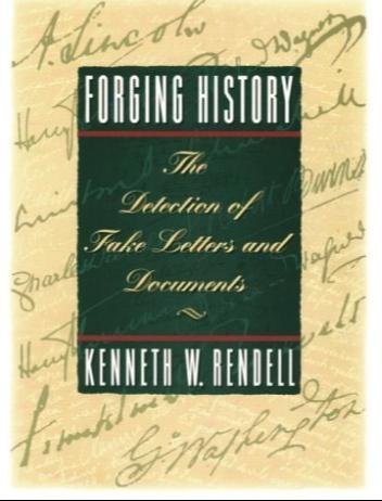 Forging History - Kenneth Rendell